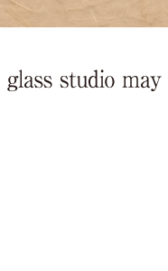 glass studio may